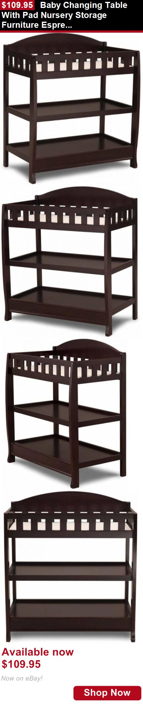 Changing Tables: Baby Changing Table With Pad Nursery Storage Furniture Espresso Infant Station BUY IT NOW ONLY: $109.95