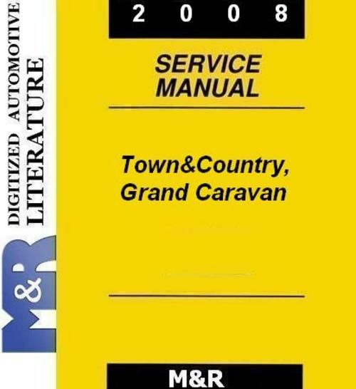 2008 and 2009 Town & Country , Grand Caravan from Chrysler - Dodge original Service Manual , Owner Manual and Parts List in PDF , for all vechicles USA or Europe made .