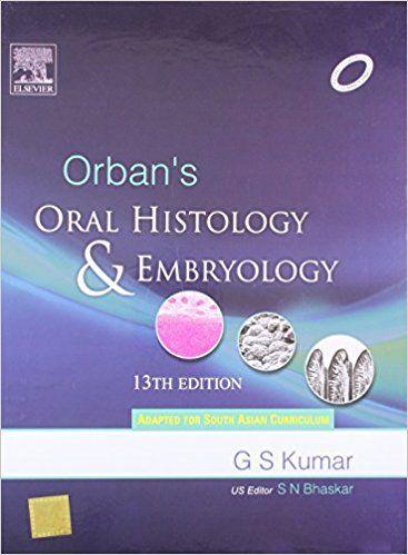 Orban S Oral Histology Embryology Hardcover July 15 2011