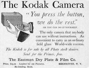 Kodak: The first Kodak camera came loaded and cost twenty five dollars in 1889