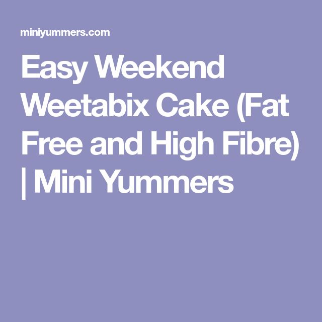 Easy Weekend Weetabix Cake (Fat Free and High Fibre) | Mini Yummers