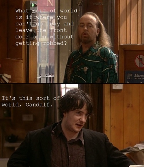 Black Books. Oh god I love this show so much.