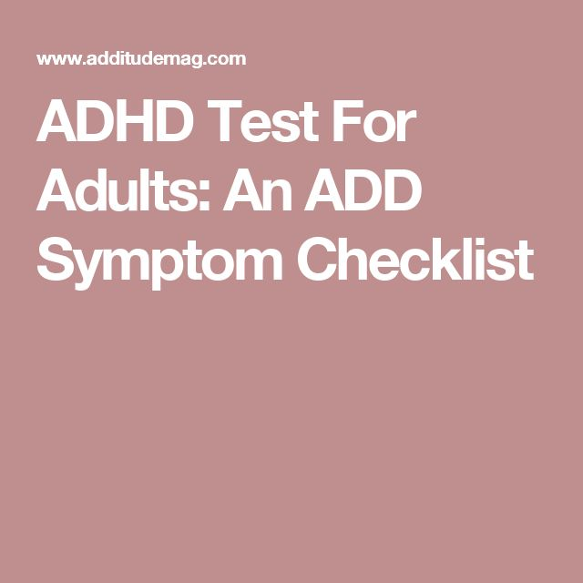 ADHD Test For Adults: An ADD Symptom Checklist