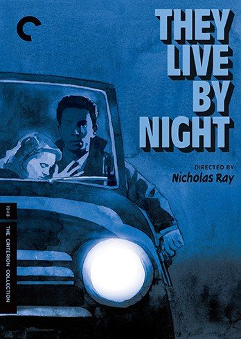 Nicholas Ray's THEY LIVE BY NIGHT