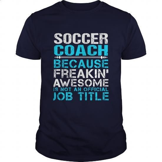 SOCCER-COACH - #cheap t shirts #hoddies. ORDER HERE => https://www.sunfrog.com/LifeStyle/SOCCER-COACH-111468150-Navy-Blue-Guys.html?60505