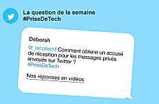 Comment obtenir un accusé de réception pour les messages privés envoyés sur Twitter ?