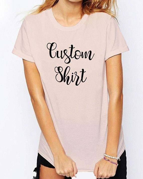 2f7d7d728f63 Custom Printed Tshirt Womens Mens Custom Shirt Personalized T-shirts  Customized Apparel Custom Tees