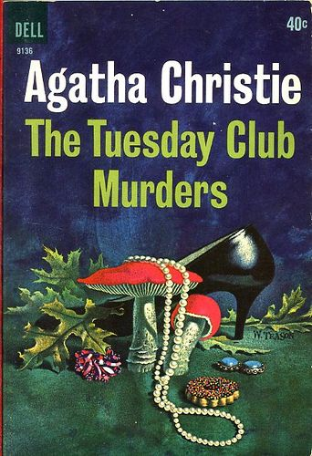 The Tuesday Club Murders by Agatha Christie. Published in the UK as The Thirteen Problems. Illustration by William Teason. Dell edition.