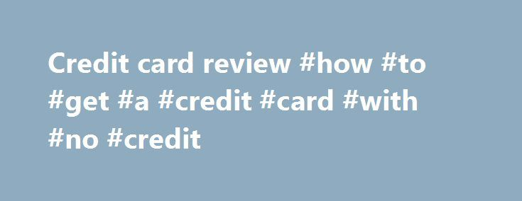 Credit card review #how #to #get #a #credit #card #with #no #credit http://remmont.com/credit-card-review-how-to-get-a-credit-card-with-no-credit/  #credit card review # Tag Archives: Reviews The Best Credit Cards To Accumulate AirAsia Big Points If you are looking for a credit card that allows you to earn AirAsia Big Points so that you can fly for FREE, you are in luck because I will teach you a thing or two about AirAsia Big Points. AirAsia is an award winning low cost carrier and it…