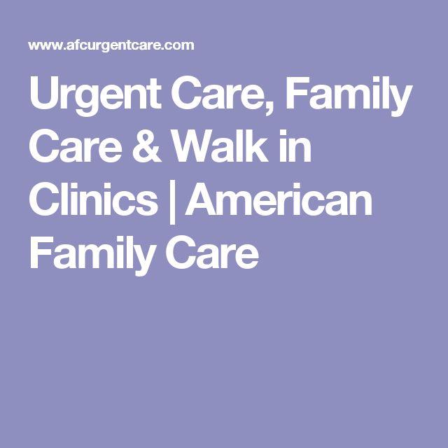 Urgent Care, Family Care & Walk in Clinics | American Family Care