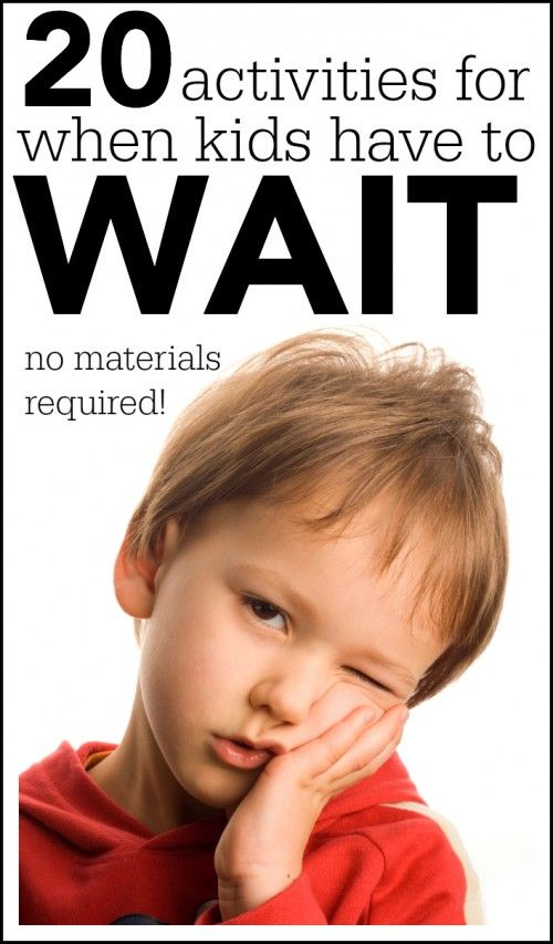 I Can Teach My Child: Activities for When Kids Have to Wait (no materials required)