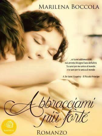 Recensione - ABBRACCIAMI PIU' FORTE di Marilena Boccola http://lindabertasi.blogspot.it/2015/09/il-salotto-di-book-cosmopolitan.html