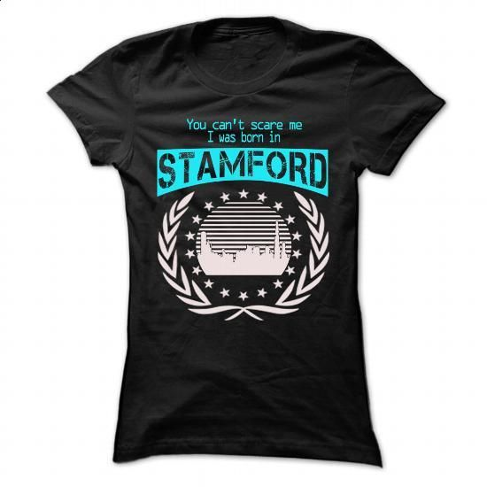 Born In Stamford - Cool T-Shirt !!! - #teespring #white hoodie. SIMILAR ITEMS…