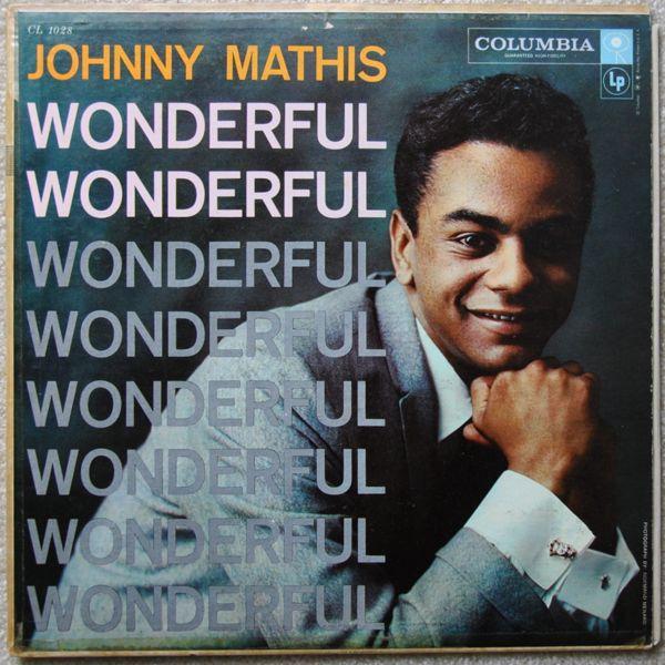 Johnny Mathis - Wonderful! Wonderful! at Discogs