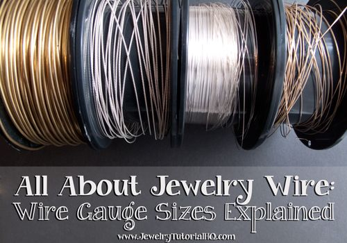 All about jewelry wire - wire gauges explained. The most comprehensive explanation I've seen!