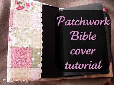 At home with Mrs H: Pinned it, did it {patchwork Bible cover}