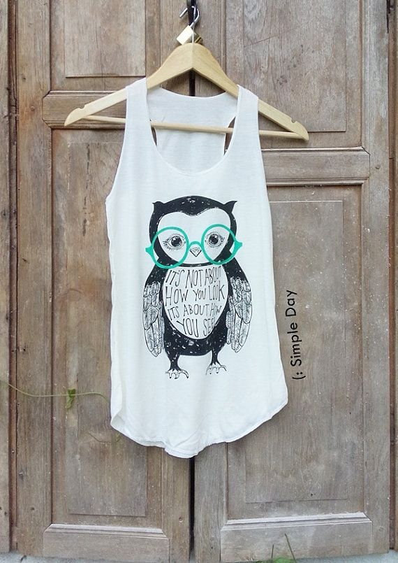 Hey, I found this really awesome Etsy listing at https://www.etsy.com/listing/237947410/owl-tank-top-hipster-tank-top-tank-women