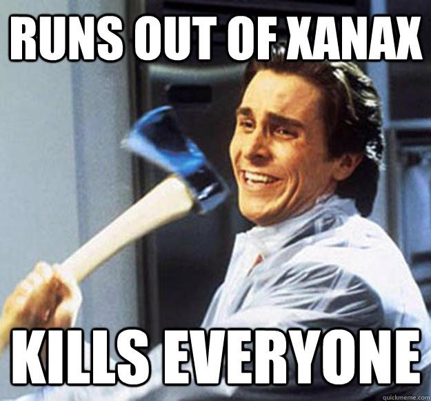 Funny Xanax Memes : Image result for xanax meme hilarious pinterest