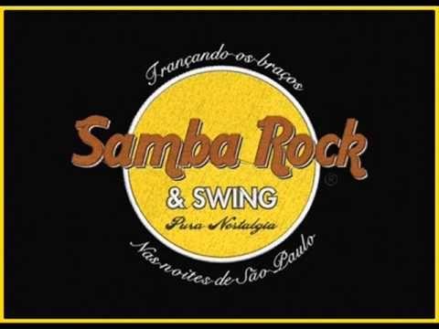 SAMBA ROCK E SWING / nas noite de sao paulo. - YouTube