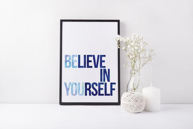 "Affiche citation ""Believe in yourself"" sur DaWanda.com"