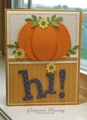 all punches card with a constructed pumpkin and enormous HI!  Lovely Fall card...