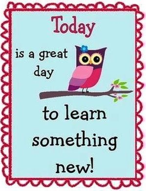 Learn something new quote via Carol's Country Sunshine on Facebook