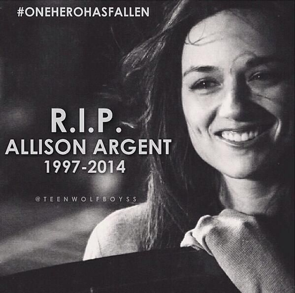 RIP Allison Argent -I never thought it was going to be Allison who died gonna miss her on teen wolf!!