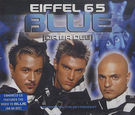 Eiffel 65: Blue (Da Ba Dee)