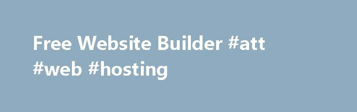 Free Website Builder #att #web #hosting http://vds.remmont.com/free-website-builder-att-web-hosting/  #website design and hosting # Your audience expects to find you everywhere, via their PCs, mobiles, tablets and social networking sites. Our new HTML5-powered website builder takes care of this for you. Try it for free! Design your site on your computer and we'll make sure it looks the way it should on all platforms […]