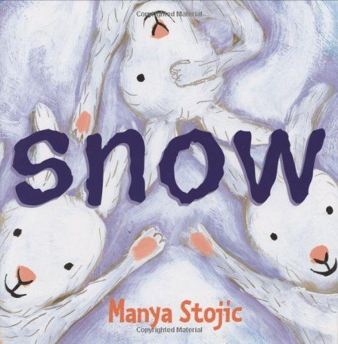 Snow by Manya StojicSnow 9780375823480, Children Seasons, Storytime Book, Moonbeam Wintersnow, Stories Time, Winter Storytime, Children Book, Mentor Texts, Manya Stojic