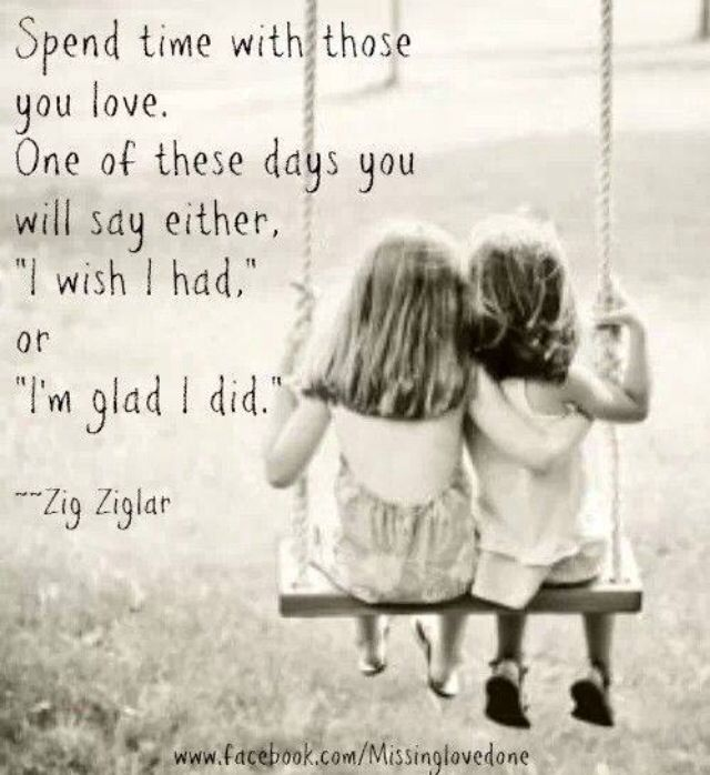 Quotes About Spending Time With Kids: 85 Best Images About Quotes On Pinterest