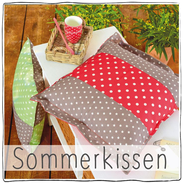 tutorial sommerkissen alles selber machen n hen pinterest n hen anleitungen und. Black Bedroom Furniture Sets. Home Design Ideas