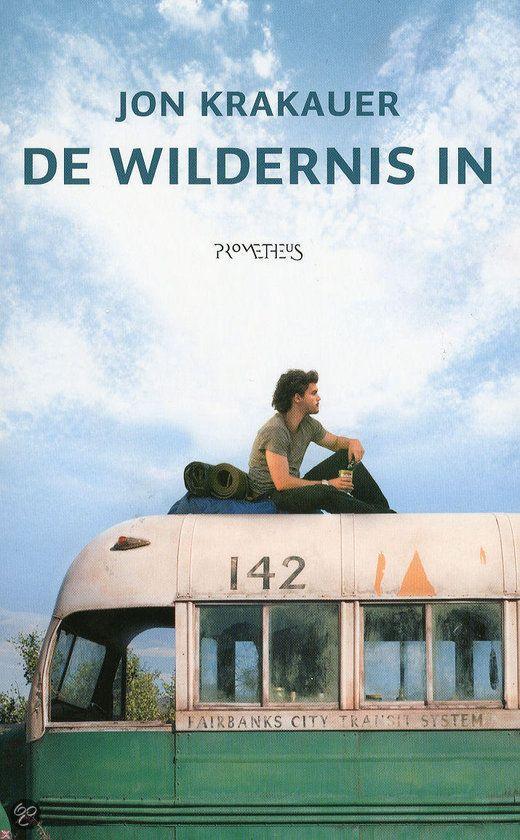De wildernis in // Jon Krakauer. In april 1992 lift de 24-jarige Chris…