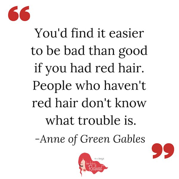 Anne of Green Gables #redhead quote.