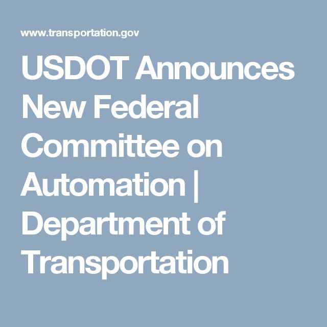 USDOT Announces New Federal Committee on Automation | Department of Transportation
