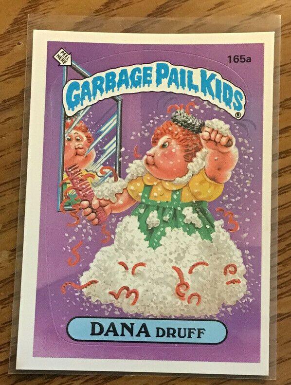 1986 Garbage Pail Kids Os4 Dana Druff 165a Gpk Topps Nm Original Series 4 Garbagepailkids Garbage Pail Kids Garbage Pail Kids Cards Vintage Toys