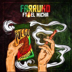 Farruko - Fuego (Feat. El Micha)