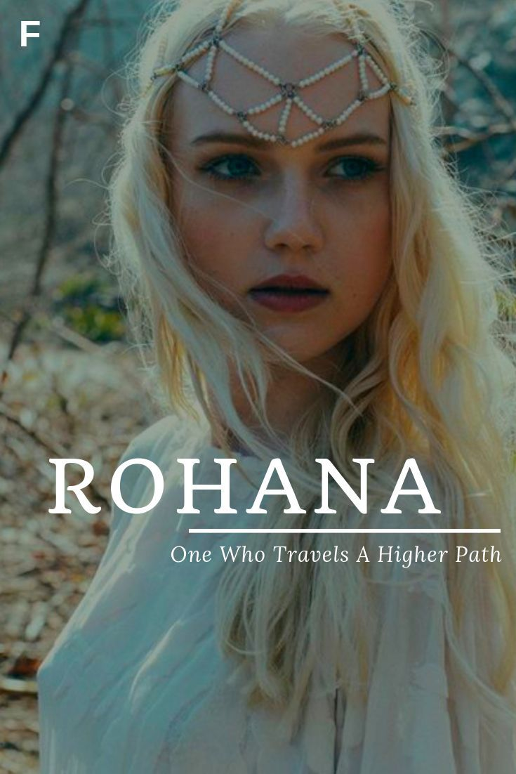 Rohana, meaning One Who Travels A Higher Path, Hindi names, R baby girl names, R…