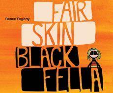 Fair Skin Black Fella
