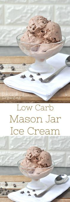 Keto Low Carb Chocolate Mason Jar Ice Cream   Peace Love and Low Carb via @PeaceLoveLoCarb