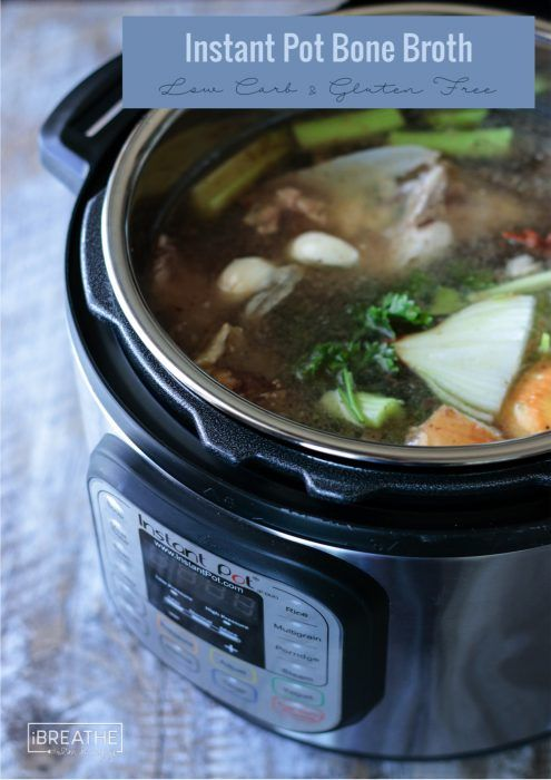 How to Make Low Carb Bone Broth in an Instant Pot | I Breathe I'm Hungry