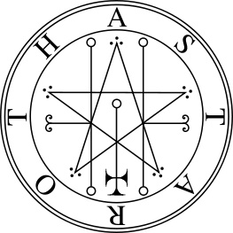 "Astaroth's seal (according to The Lesser Key of Solomon). Depending in part on the translator, Astaroth, Ashtoreth and Asherah are variants of the name of the Semitic goddess of the planet Venus and of fertility. Her worship by the Israelites is widely mentioned in the Bible, as are her ""high places"" and ""groves"".  Astaroth and Baal were the chief goddess and god of the Phoenicians, Moabites, Philistines, and Zidonians."