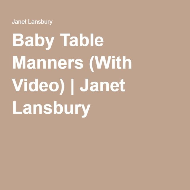 Baby Table Manners (With Video) | Janet Lansbury