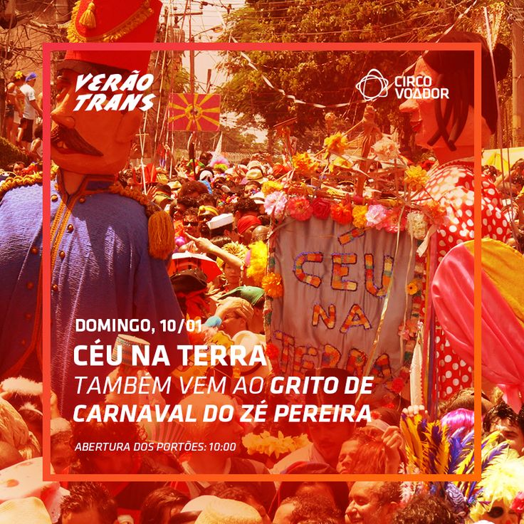 No domingo, 10/10, o Grito de Carnaval do Zé Pereira reúne vários blocos no Circo Voador numa programação que vai de 10 até às 22h. E o icônico bloco Céu na Terra também participa desta festa. Confira todas as atrações desta grande celebração carnavalesca no circovoador.com.br.