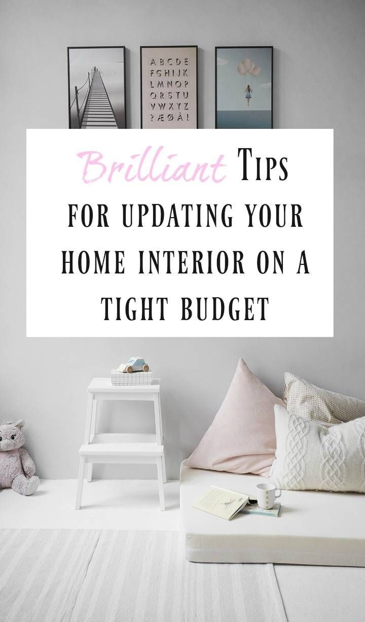 How to update your home interior on a tight budget, lots of great budgeting tips for your home interior styling