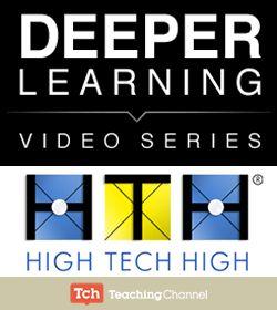 Deeper Learning: High Tech High