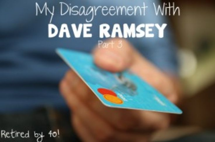 My Disagreement with Dave Ramsey - Part 3 http://www.retiredby40blog.com/2014/05/22/disagreement-with-dave-ramsey-part-3/