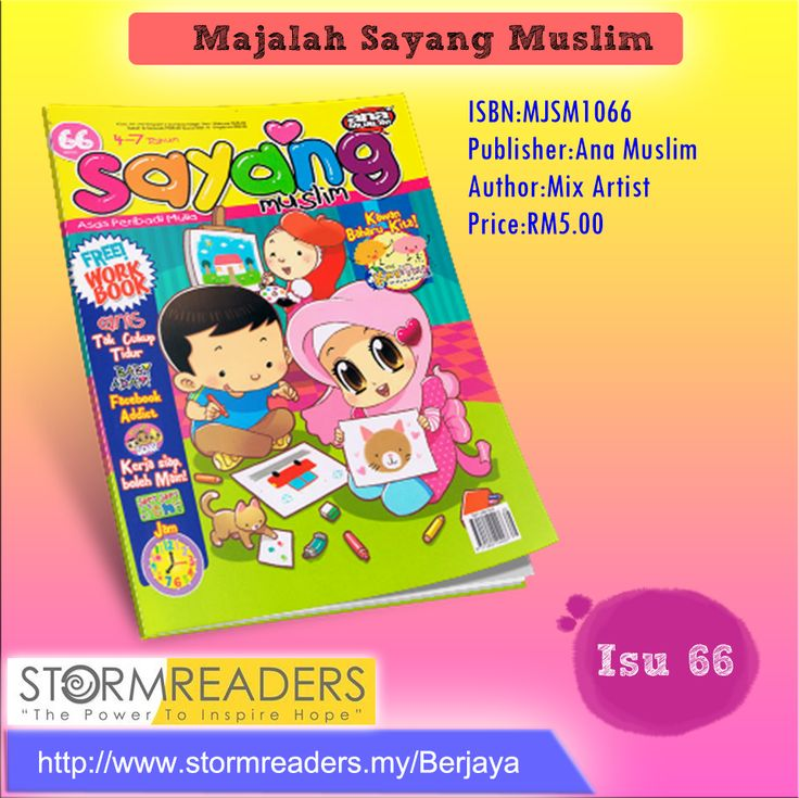 SINOPSIS :   Berkongsepkan islami yang mendidik kanak-kanak ke arah pembentukan jati diri, keseluruhan budi pekerti dan kecergasan minda. Dipersiapkan oleh para pendidik yang mengenali dunia kanak-kanak. Majalah Sayang Muslim sangat sesuai sebagai bahan bacaan tambahan di tadika dan di rumah. (http://www.stormreaders.my/Berjaya)