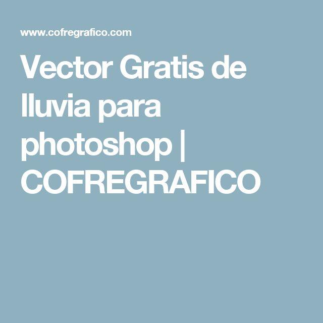 Vector Gratis de lluvia para photoshop | COFREGRAFICO