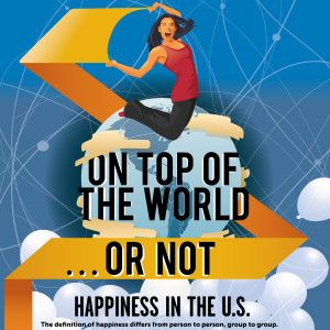 On Top of the World … Or Not: Happiness in the U.S.